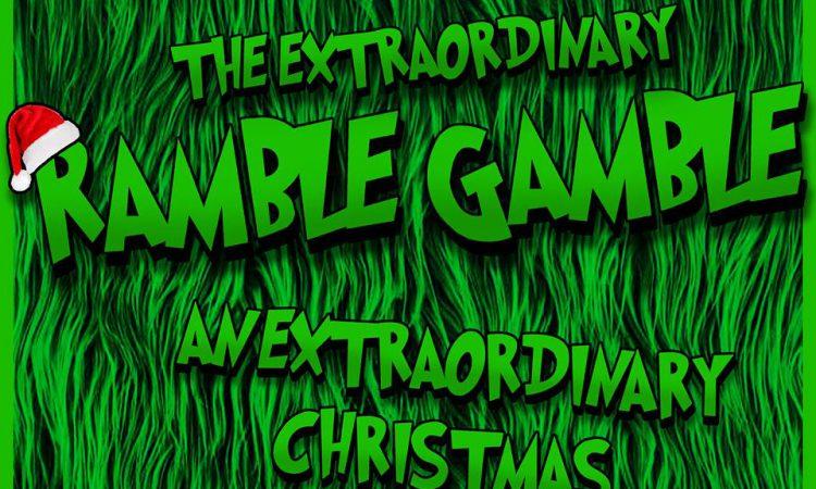 Ramble Gamble Xmas 18