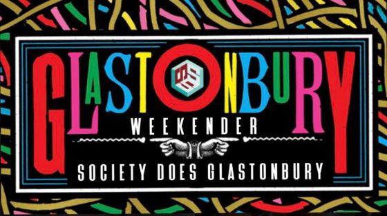 Society Glasto Weekender