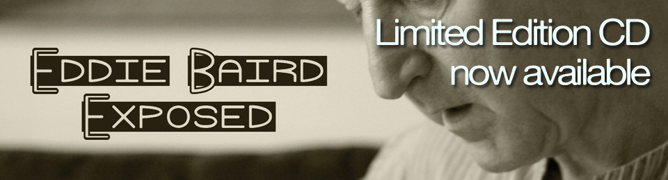 Eddie Baird – Exposed